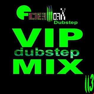 FilterWorX - VIP Dubstep Mix Show Ep #113 (Mixed by FilterWorX 31st July 2016)