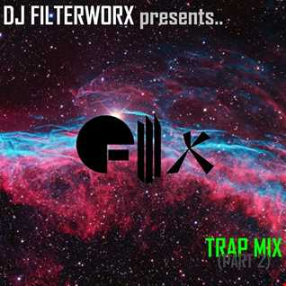FilterWorX - Trap Mix (2) 2017-08-02