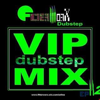 FilterWorX - VIP Dubstep Mix Show Ep #112 (Mixed by FilterWorX 24th July 2016)