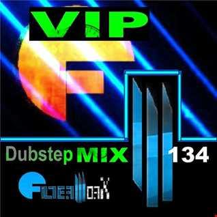 FilterWorX - VIP Dubstep Mix Show Episode 134 (Mixed by FilterWorX 25th December 2016)