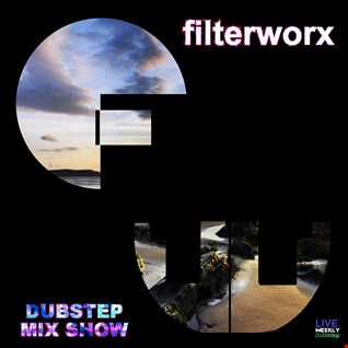 FilterWorX - VIP Dubstep Mix Show Episode 95 (Mixed by FilterWorX 12th January 2016)
