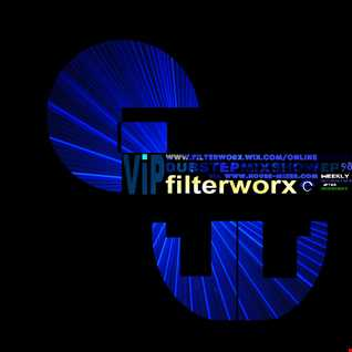 FilterWorX - VIP Dubstep Mix Show Episode #98 Upload No. 1 (Mixed by FilterWorX 1st March 2016)