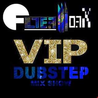FilterWorX - VIP Dubstep Mix Show Episode 116 (Mixed By FilterWorX 21/8/16)