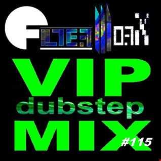 FilterWorX   VIP Dubstep Mix Show Episode #115