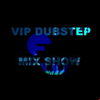 FilterWorX - V.I.P. Dubstep Mix Episode 79 (Mixed by FilterWorX 11th October 2015)