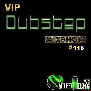 FilterWorX - VIP Dubstep Mix Show Ep #118 (Mixed by FilterWorX 4th September 2016)