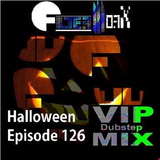 FilterWorX - VIP Dubstep Mix Show Episode 126 (Mixed by FilterWorX 30th October 2016) Halloween Special Episode