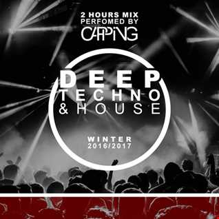 Deep Tech & House | 2 Hours Mix | Winter 2016/2017