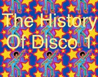 The History Of Disco  Mix 1