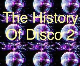 The History Of Disco Mix 2