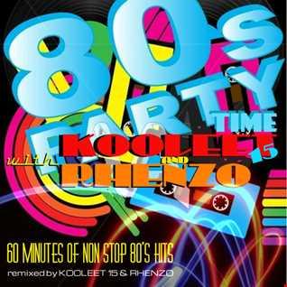 DJ Rhenzo & kooleet15 - 80's Party Time