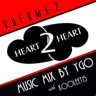 DJ YGO & kooleet15 - Heart 2 Heart Vol. 2