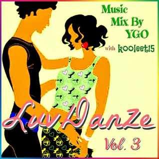 DJ YGO & kooleet15 - LuvDanze Vol. 3