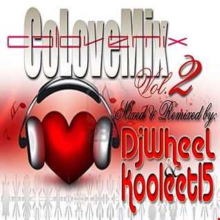 CoLoveMix vol 2 (DjWheel & kooleet15)