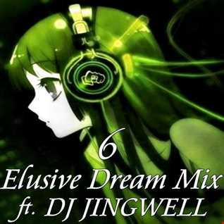 Elusive Dream Mix Vol. 6 ft DJ Jingwell