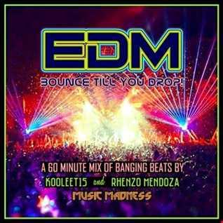 EDM (Bounce Till You Drop!)