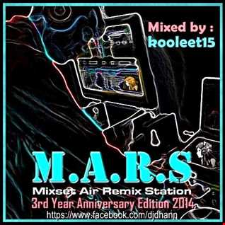 M.A.R.S. 3rd Year Anniversary Edition Mix (2014)