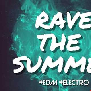 2020 Dj Roy Rave the Summer