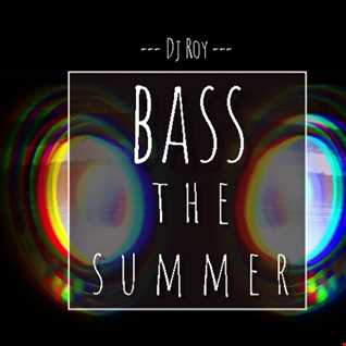 2020 Dj Roy Bass the Summer