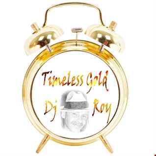 2016 Dj Roy Timeless Gold