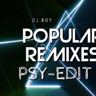 2018 Dj Roy Popular Remixes Psy Edit II