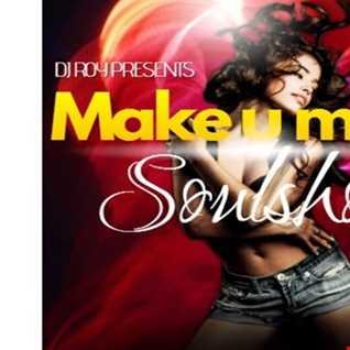 2016 Dj Roy Make U Move Soulshow