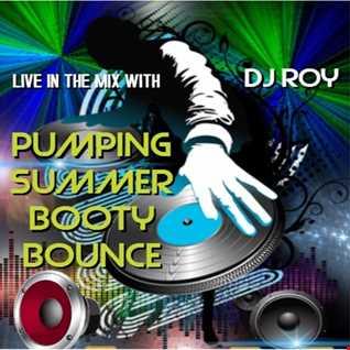 2017 Dj Roy Pumpin' Summer Booty Bounce