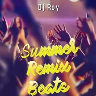 2020 Dj Roy Summer Remix Beats