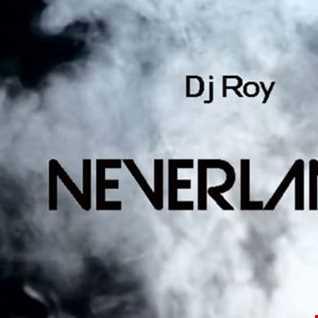 2018 Dj Roy  Neverland