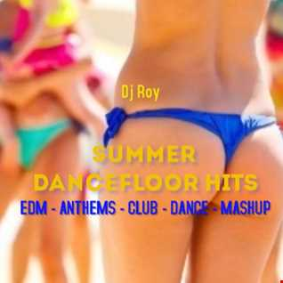 2021 Dj Roy Summer Dancefloor Hits