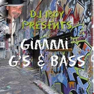 2016 Dj Roy Gimmi G's & Bass