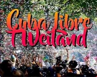 2018 Dj Roy Cuba Libre ' t Weiland