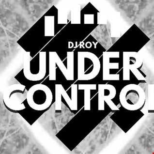 2020 Dj Roy Under Control