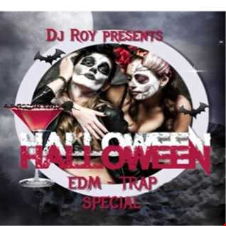 2016 Dj Roy Halloween Edm   Trap Special