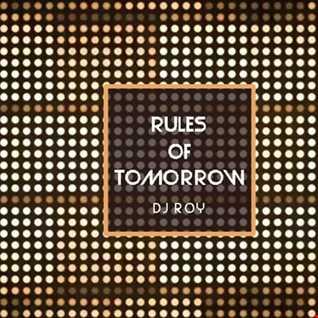 2020 Dj Roy Rules of Tomorrow