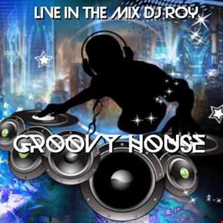 2017 Dj Roy Groovy House