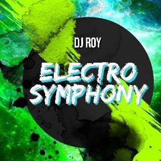 2019 Dj Roy Electro Symphony