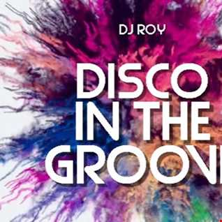 2019 Dj Roy Disco in the Groove