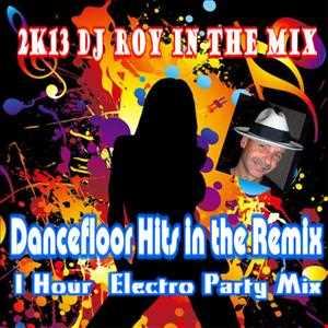 2K13 Dj Roy Dancefloor Hits in the Remix