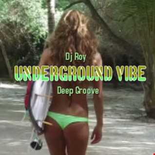 2021 Dj Roy Underground Vibe - Deep Groove