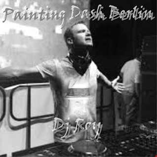 2017 Dj Roy Painting Dash Berlin