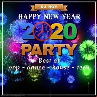 2020 Dj Roy Happy NY Best of Pop Dance House Techno