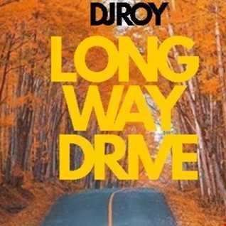 2020 Dj Roy Long Way Drive