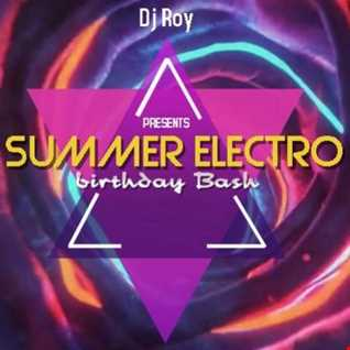 2018 Dj Roy Summer Electro Birthday Bash