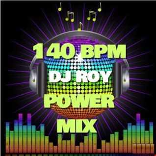 2017 Dj Roy 140 Bpm Power Mix
