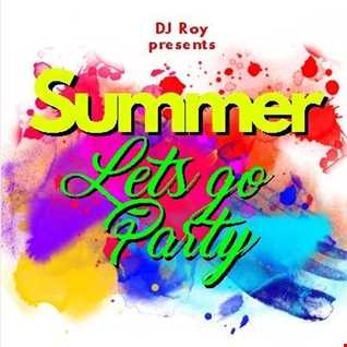 2018 Dj Roy Summer Lets Go Party 1 !