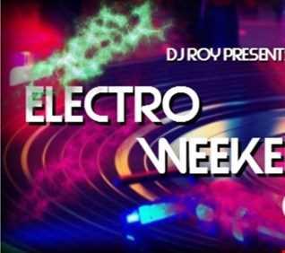 2016 Dj Roy Electro Weekend Chart