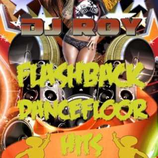 2016 Dj Roy Flashback Dancefloor Hits