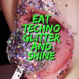 2018 Dj Roy Eat Techno Glitter and Shine