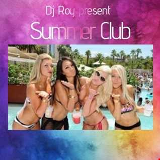 2017 Dj Roy Summer Club